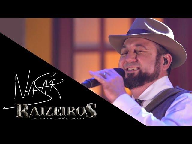 Nasar - DVD Raizeiros (Oficial)