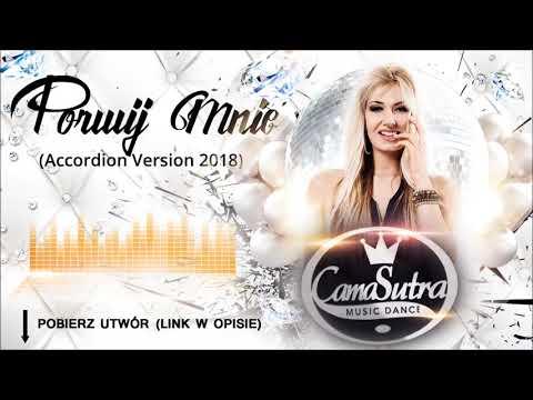 CamaSutra - Porwij mnie (Accordion Version 2018)