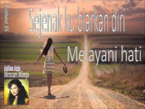 Azlina Aziz - Mencari Mimpi (Lirik)