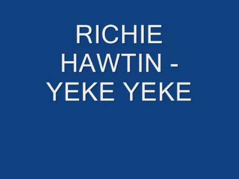 RICHIE HAWTIN   YEKE YEKE