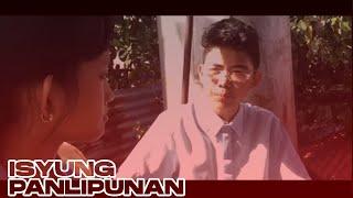 """Isyung Panlipunan"" Short Film"
