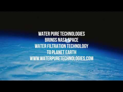 Water Pure Technologies bringing NASA Water Filtration Technology to Planet Earth