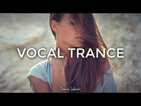 ♫ Amazing Emotional Vocal Trance Mix 2017 ♫ | 134