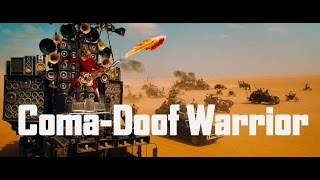 Coma-Doof Warrior / Mad Max: Fury Road