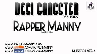 New Punjabi Rap Song 2012 Hit Desi Gangster(Desi Mix)-Rapper Manny (Punjabi Rap 2012)