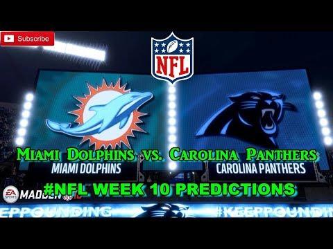 Miami Dolphins vs. Carolina Panthers | #NFL WEEK 10 | Predictions Madden 18