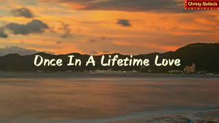 Once In A Lifetime Love S Alan Jackson