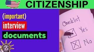 US Citizenship Test Important documents for the Interview