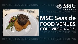 MSC Seaside  |  Food Venues (Tour Video 4 of 6)