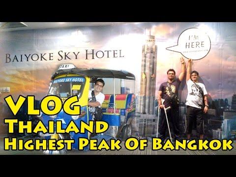 VLOG Thailand: Adventure on the Baiyoke Tower | Highest peak of Bangkok