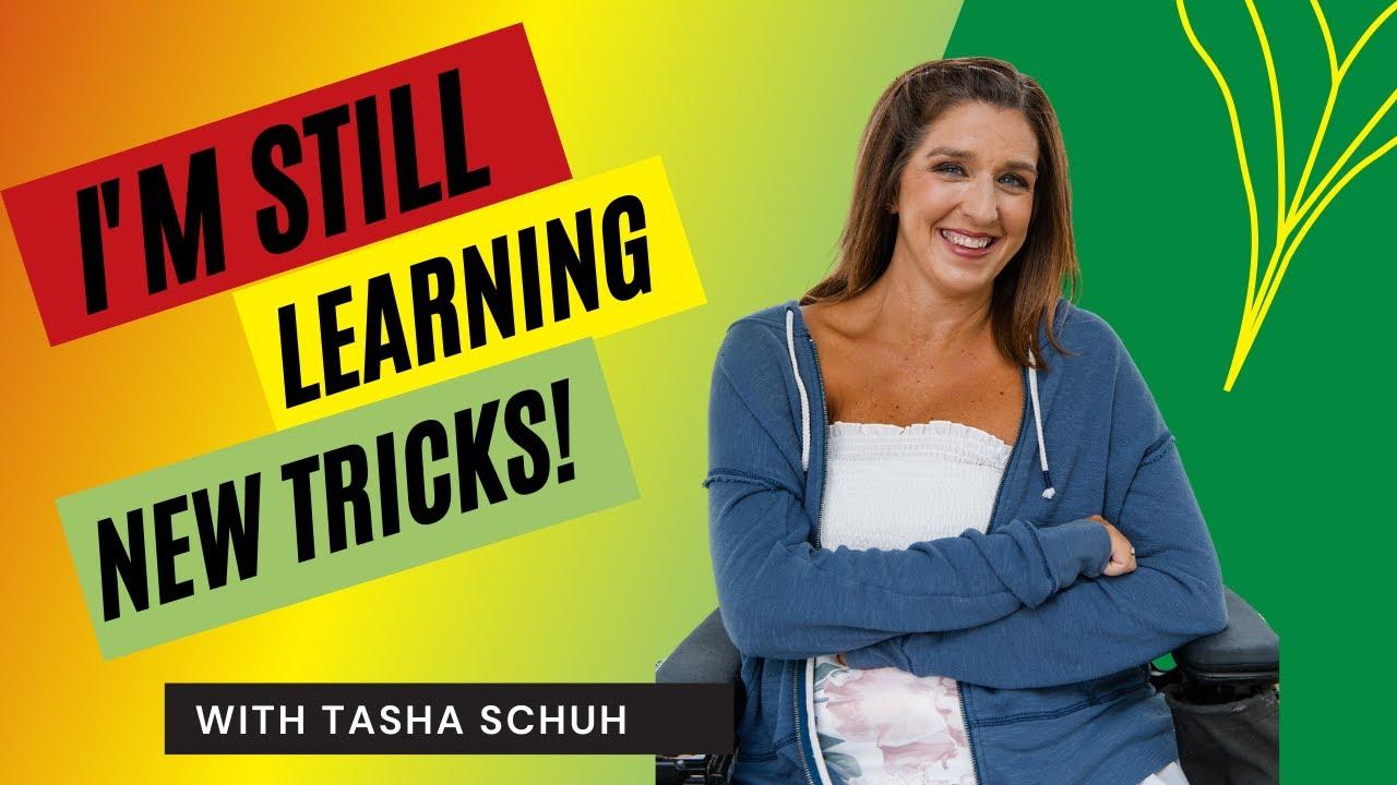 I'm Still Learning New Tricks!