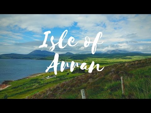Isle of Arran | Scotland