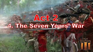 Age of  Empires 3 : Act 2 Mission 4 - The Serven Years's War