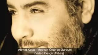 Ahmet Kaya - Metrisin Önünde Durdum (Hasretim Yerlere Vurdum)