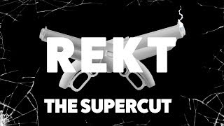 REKT - THE SUPERCUT - VLDL