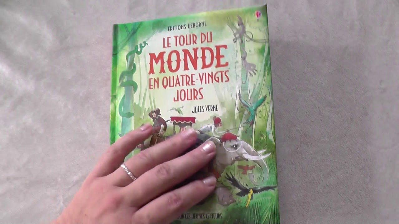 Le Tour Du Monde En 80 Jours Jules Verne Editions Usborne Youtube