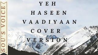 Yeh Haseen Vaadiyan by Soumya Radhakrishnan & Sunil Koshy