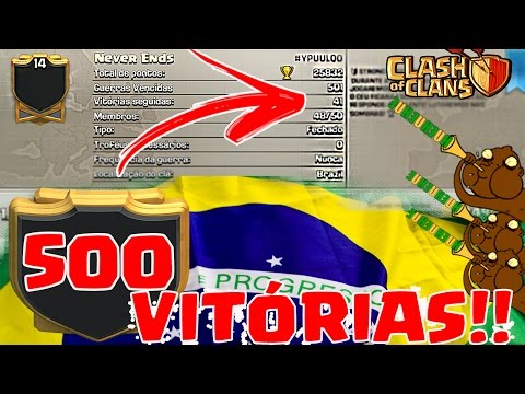 INCRÍVEL!!! CLÃ BRASILEIRO CHEGA A 500 VITÓRIAS NO CLASH OF CLANS