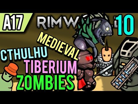 RimWorld Alpha 17 Modded | Chaos Management (Lets Play RimWorld / Gameplay Part 10)