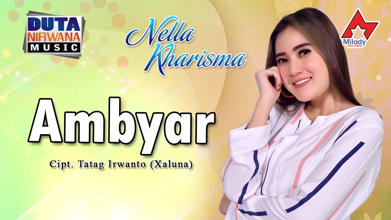 Nella Kharisma Ambyar Official Youtube