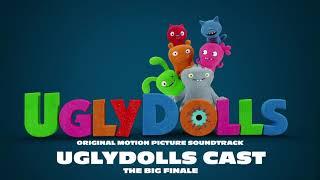 UglyDolls Cast - The Big Finale [Official Visualizer]