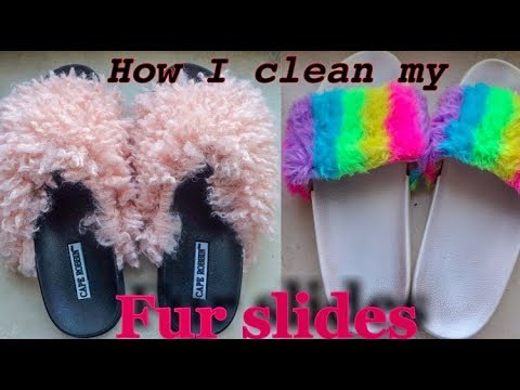 HOW I CLEAN MY FAUX FUR SLIDES