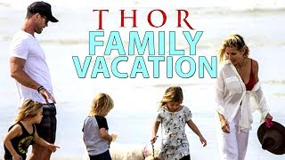 Exclusive : Glamour Family of 'THOR' Hero… Vacation Photoshoot! | Chris Hemsworth