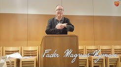 Fader Magnus Nyman - Doften av rykande vekar (Del1)
