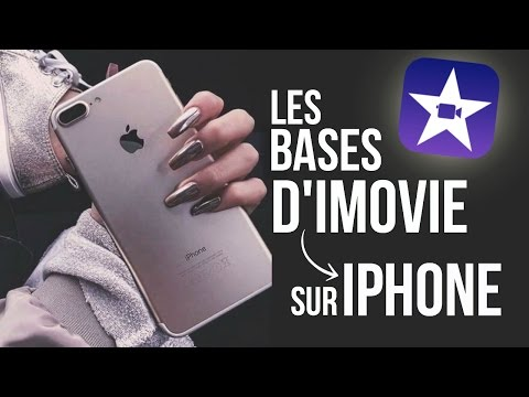 ➳ Comment Faire un Montage Sur iPhone | LES BASES DE L'APP IMOVIE