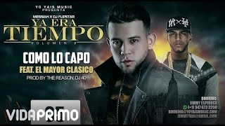 Como Lo Capo [Audio] - Messiah, El Mayor Clasico [Track 5]