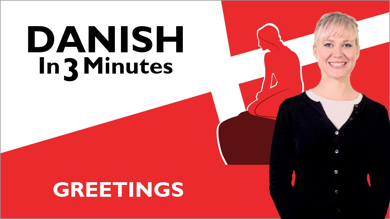 How to Say Hello in Danish