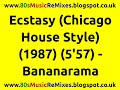 watch he video of Ecstasy (Chicago House Style) - Bananarama | 80s Club Mixes | 80s Club Music | 80s House Music