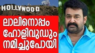 Hollywood also went away with Mohanlal for this movie