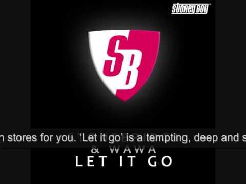 Stonebridge & Wawa – Let It Go (Stonebridge Mix) (SBM039)