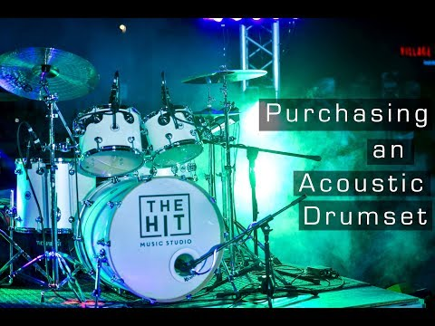 Purchasing an Acoustic Drumset
