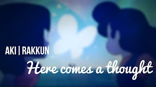 【Aki | Rakkun】 Here comes a thought【Cover en Español】