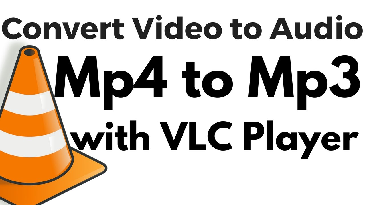 How to convert Mp4 to Mp3 using VLC Media Player? Mp4 se Mp3 me Convert  kaise kare?