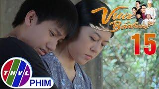 image Vua bánh mì - Tập 15[1]: Sự dịu dàng hiền lành của bà Thanh khiến Nguyện nhớ mẹ da diết