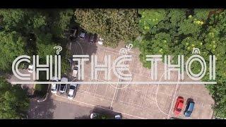 Chỉ thế thôi - TND [Cover Official MV]