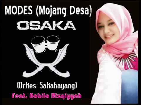OSAKA Feat  Nabila Rizqiyyah   Modes Mojang Desa #Lirik