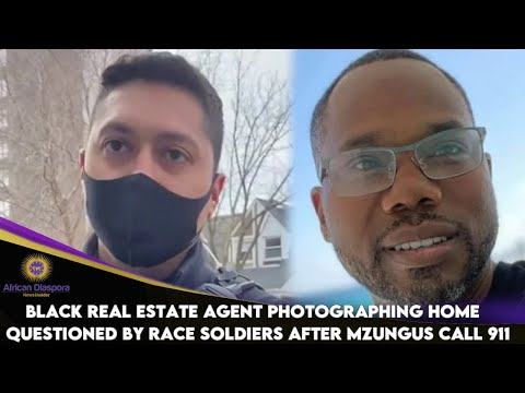 Black Real Estate Agent Photographing Home Questioned By Race Soldiers After Mzungus Call 911