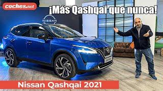Nissan QASHQAI 2021 SUV | Primer Vistazo / Preview en español | coches.net