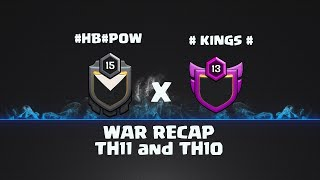 War Recap [ #HB#POW x #Kings# ] Th11 & TH10
