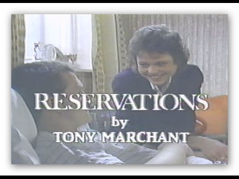 'Reservations' by Tony Marchant 1985