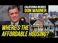 How California Laws Make it More Difficult to Build Affordable Housing | Don Wagner