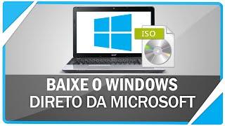Como baixar a ISO do Windows 7, 8, 8.1 e 10 direto da Microsoft