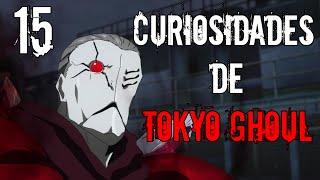 15 Curiosidades de Tokyo Ghoul