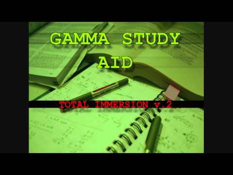 Study Aid 9 (Re-up) - Total Immersion V.2 - Gamma Study Aid - Study Focus & concentration