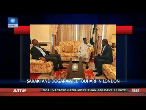 Political Round-Up: Saraki And Dogara Meet Buhari In London