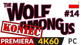 The Wolf Among Us PL  #14 (odc.14 Koniec gry)  Zakończenie | Gameplay po polsku 4K 60FPS